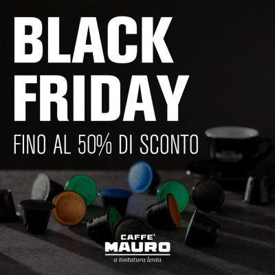 Black Friday Caffè Mauro